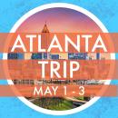 May Atlanta Trip